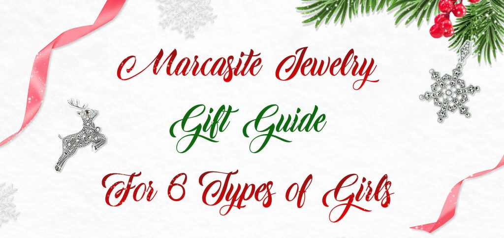 Marcasite Gift Guide for 6 types of girl-001