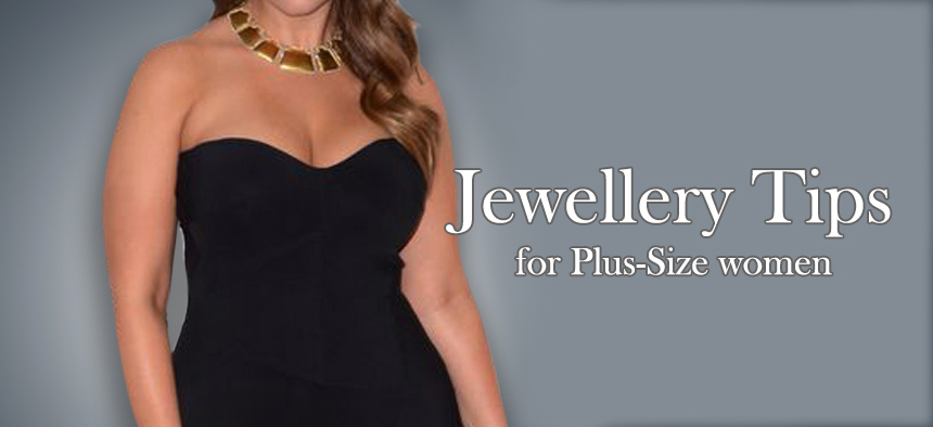 jewellery tips for plus size women 05