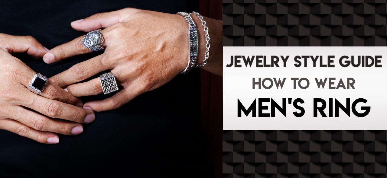 Men's Rings Ultimate Guide How Men Should Wear Ring 111