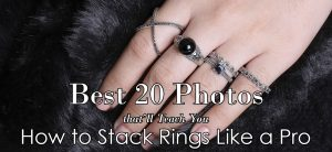 How to stack rings 222